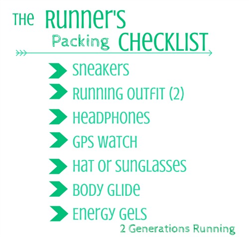 The Runner's Packing Checklist. 2 Generations Running