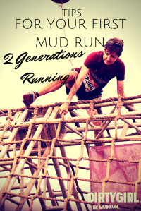 Tips for Your First Mud Run. 2 Generations Running