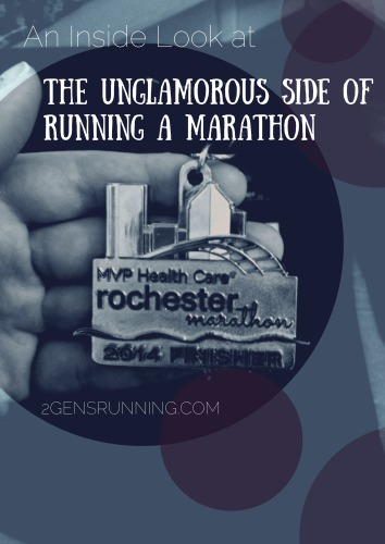 The Unglamorous Side of Running a Marathon | 2 Generations Running