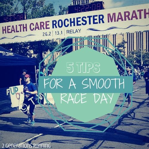 5 Tips for a Smooth Race Day | 2 Generations Running
