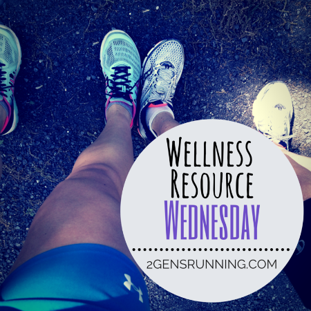 Wellness Resource Wednesday | 2 Generations Running