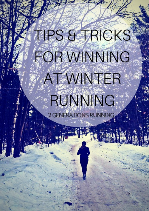 Tips and Tricks for winning at Winter Running