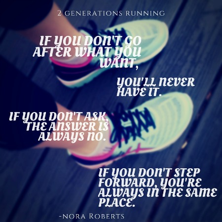 Nora Roberts Quote | 2 Generations Running