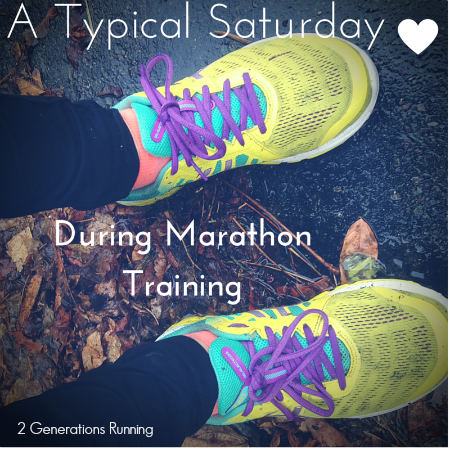 A Typical Saturday During Marathon Training | 2 Generations running