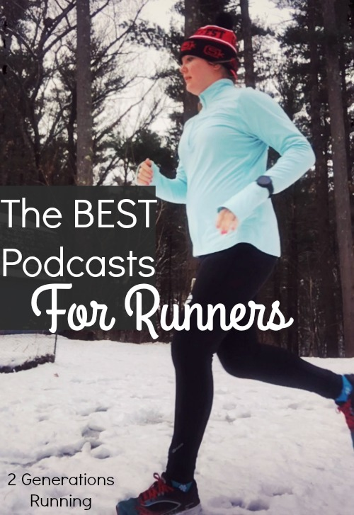 The Best Podcasts for Runners | 2 Generations Running